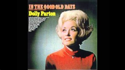 Dolly Parton 03 - In The Good Old Days (When Times Were